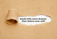 Image of the words doubt kills more dreams than failure ever will