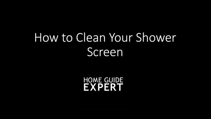 How to clean a shower screen - Home Guide Expert
